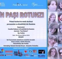 """Festivalul de moda """" In Pasi Rotunzi""""  de la Brasov destinat persoanelor cu dizabilitati"""